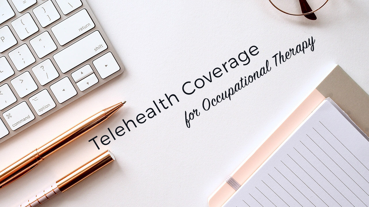 Telehealth Coverage for Occupational Therapy