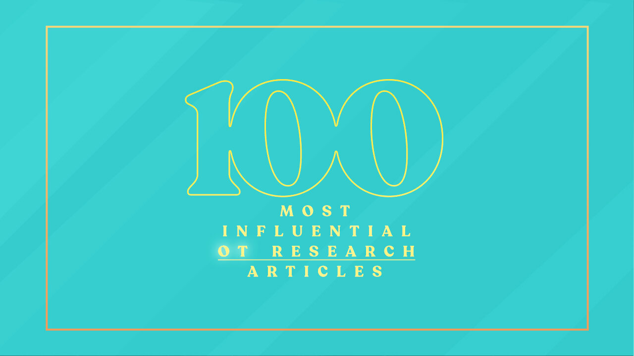100 Most Influential OT Research Articles