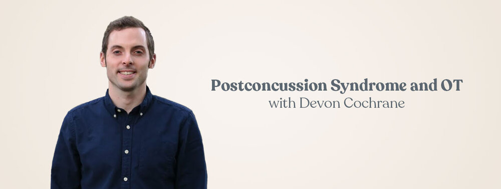 Postconcussion Syndrome and OT podcast course