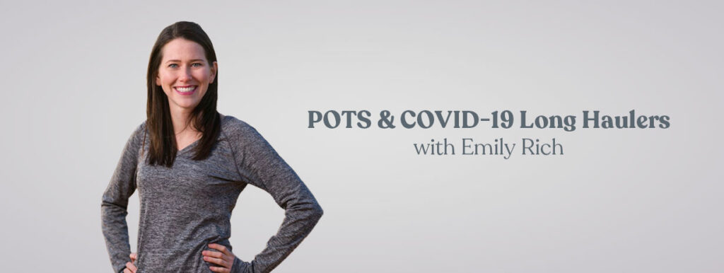 In this OT CEU course, learn more about the symptoms and treatment of POTS and COVID long haulers.