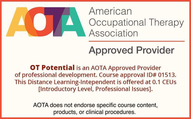 Our AOTA approved provider badge for this CEU!