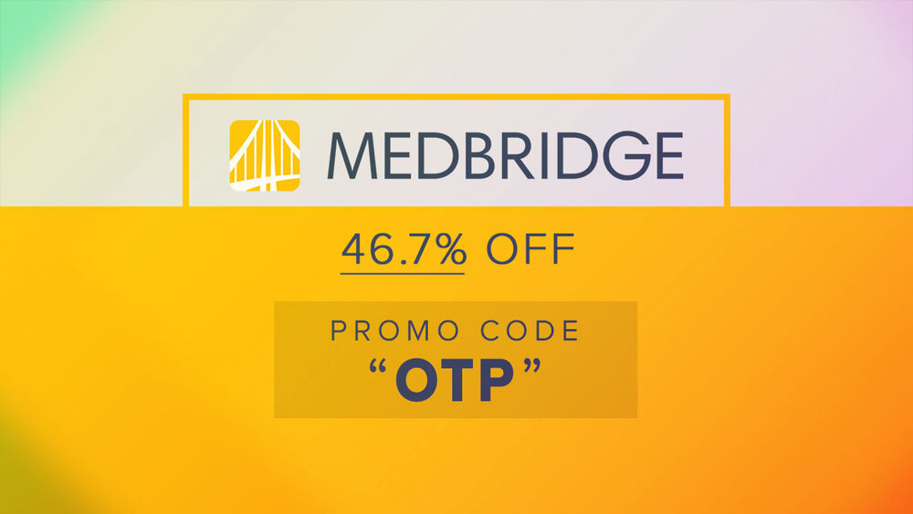 Looking for a MedBridge Promo Code? OTs, PTs, SLPs, ATCs, and RNs can use this one for $175 off the service (you pay $200 or $95)!