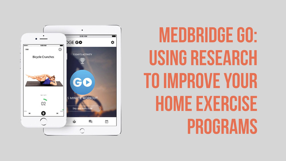 What we've tried in the past with home exercise programs for our therapy practices has not had spectacular adherence rates, but new technology like the MedBridge Go App may be poised to change all that.