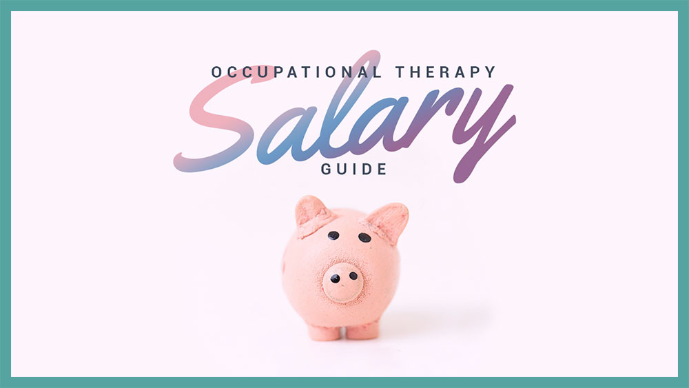How much money does an occupational therapist make? Learn more in this OT Salary Guide.